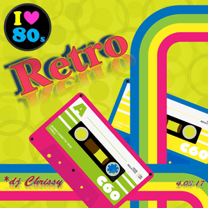 Retro 80's By DJ Chrissy - www.the80guy.com