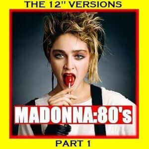 "MADONNA - THE 80'S 12"" VERSIONS PART 1 - RPM - The 80s Guy"