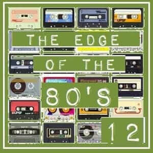 THE EDGE OF THE 80'S : 12 - RPM - The 80s Guy