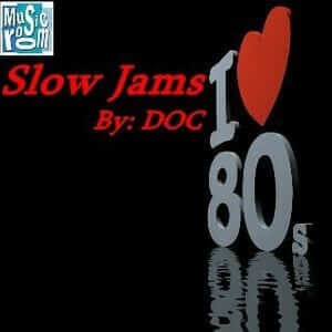 80s Slow Jams - Ricky Doctor - The 80s Guy