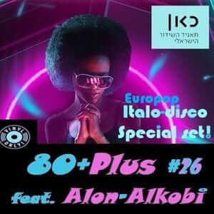 80+Plus #26 feat. DJ Alon Alkobi - Special Vinyl set