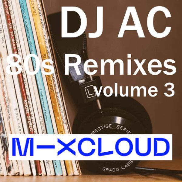 80s Remixes vol. 3 - DJ Arnold Caoile - The80guy.com