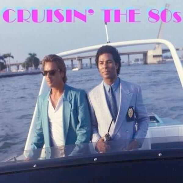 Crusin' The 80s - Scotty Fox - The80guy.com