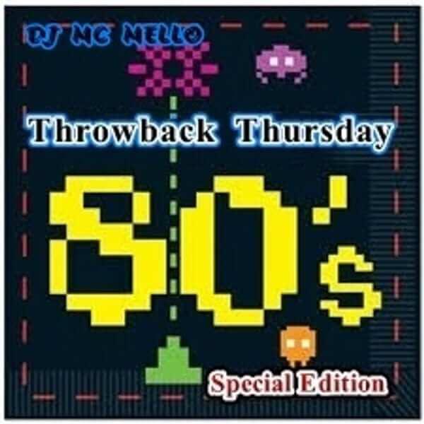 80's Throwback Thursday (Special Edition) - MC MELLO - The80guy.com