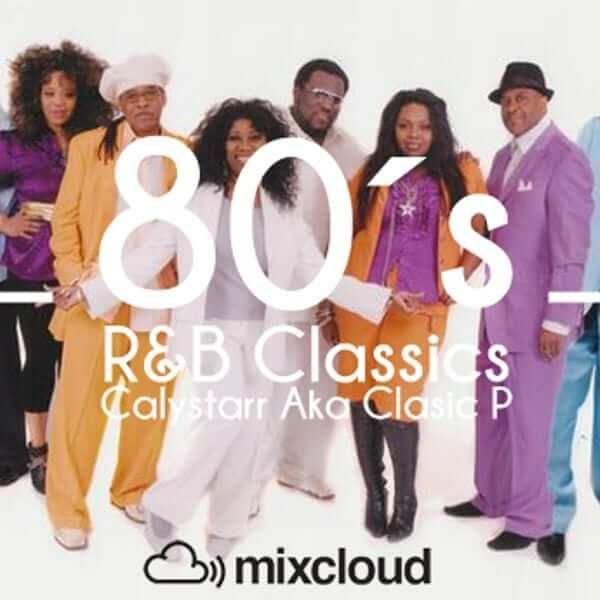 Calystarr (Dj Classic P) Summer Live Mix 80´s R&B Classics - Calystarr - The80guy.com