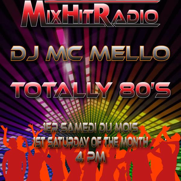 Totally 80's (Remix Edition Mini-Mix) Vol 1 - MC MELLO - The80guy.com
