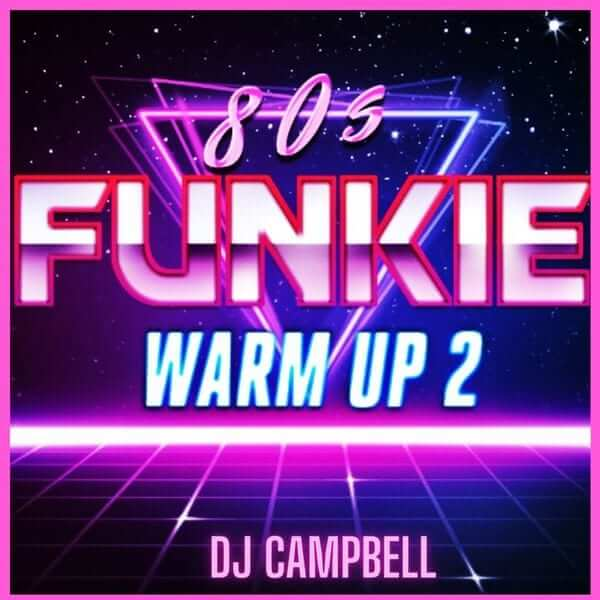 80's Funkie Warm Up Vol.2 - The 80s Guy